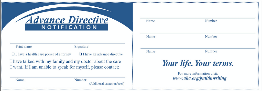 There are many forms available for an advanced directive
